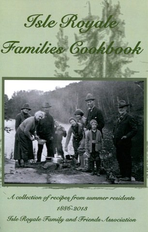 Isle Royale Families Cookbook