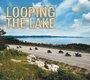 Looping the Lake