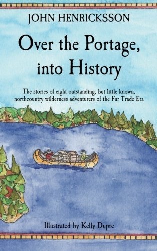Over the Portage, Into History
