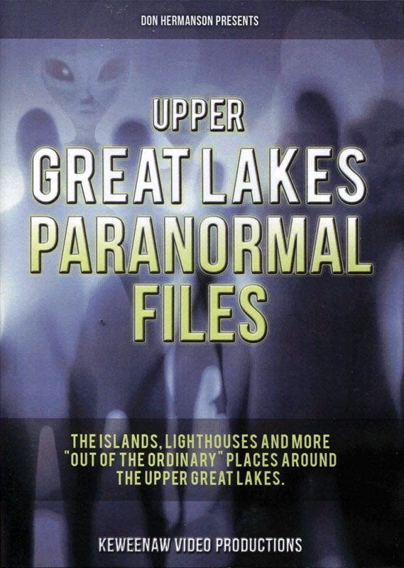 Upper Great Lakes Paranormal Files