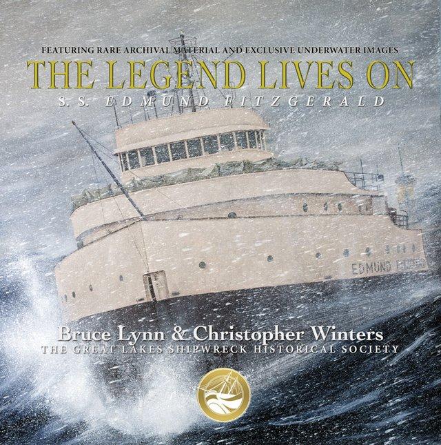 The Legend Lives On: S.S. Edmund Fitzgerald