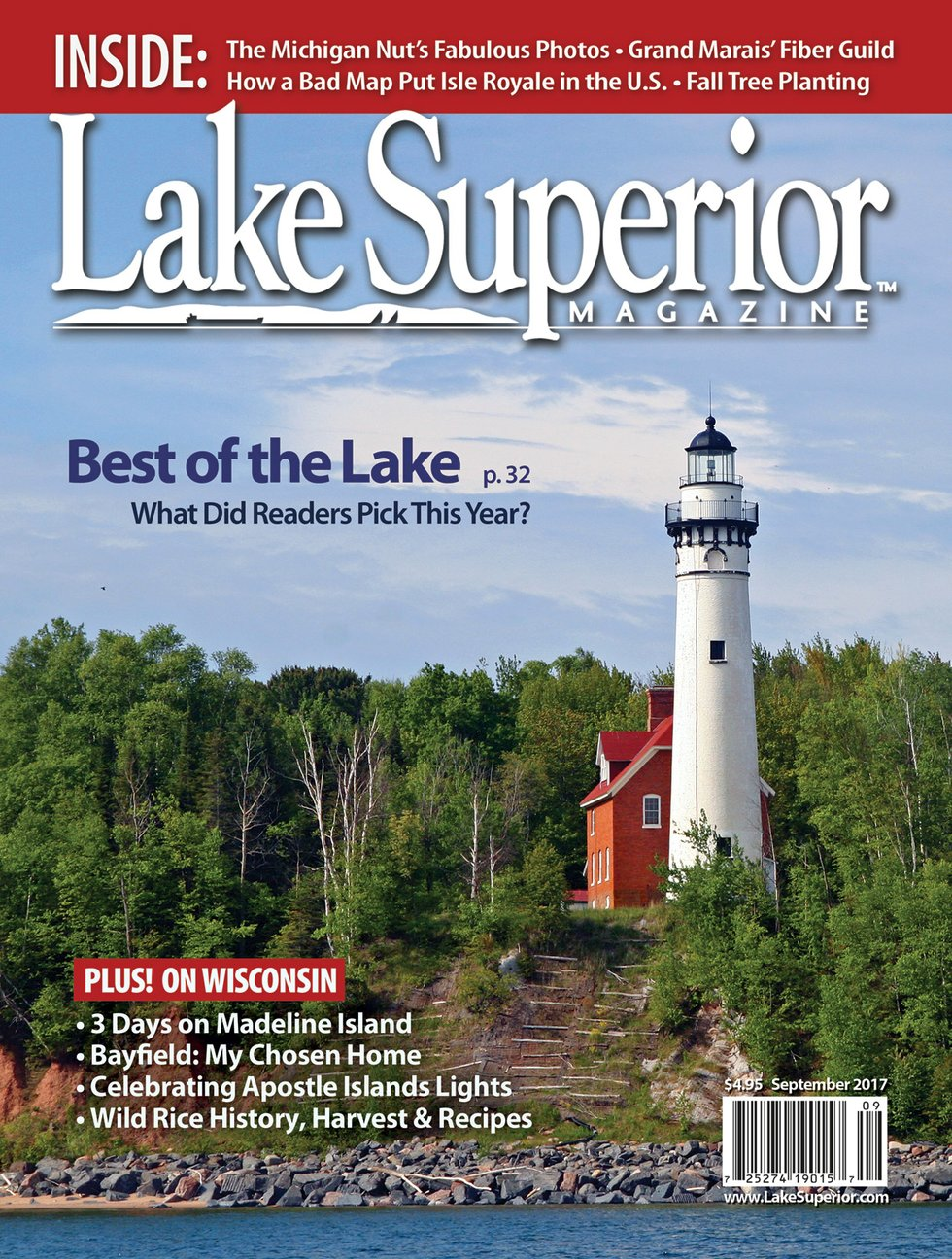On the cover: The Wisconsin lighthouse on Outer Island is one of those with rare guided cruise visits possible only during the Apostle Islands Lighthouse Celebration. Photo by Mark Weller.